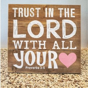 Wood Desk Art Proverbs 3:5 Trust in The Lord...